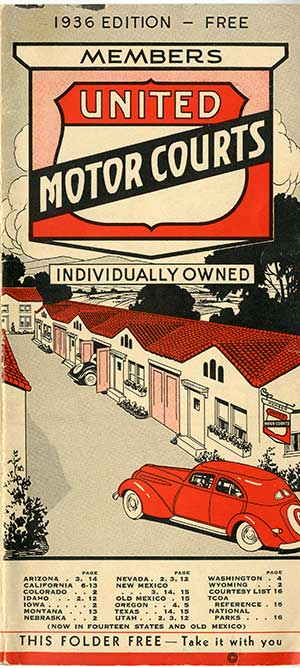 Pamphlet for new housing. 1936 Edition - Free.  Members United Motor Courts.
