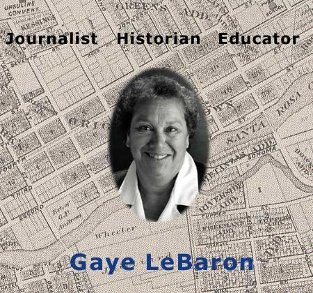 Gaye LeBaron: Journalist, Historian, Educator