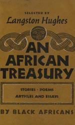 An African treasury : articles, essays, stories, poems