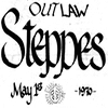 Outlaw Steppes, May 1, 1970