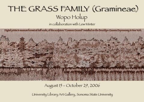 The Grass Family (Gramineae) Wopo Holup in collaboration with Lew Minter