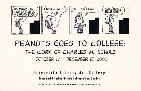 Peanuts Strip.  Peanuts goes to College.  The work of Charles M. Schulz, October 10 - December 15, 2000