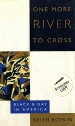 One more river to cross, black and gay in America