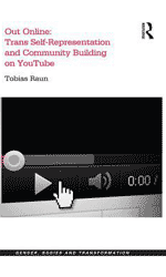Out online: trans self-representation and community building on YouTube