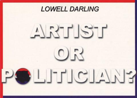 Lowell Darling Artist or Politician?