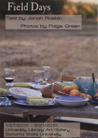 Field Days, Text byJonah Raskin, Photos by Paige Green