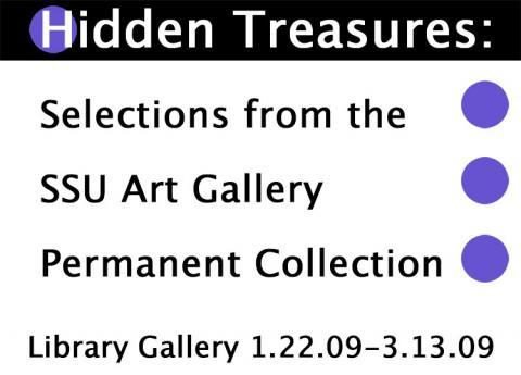Hidden Treasures: Selections from the SSU Art Gallery Permanent Collection